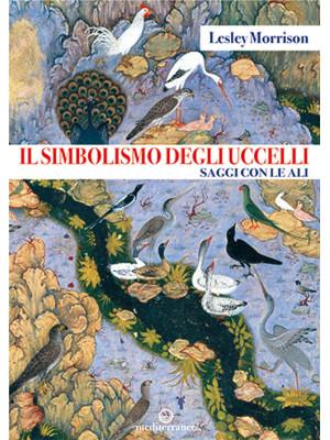 Il simbolismo degli uccelli. Saggi con le ali