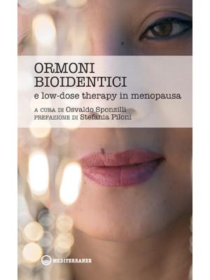 Ormoni bioidentici e low-dose therapy in menopausa