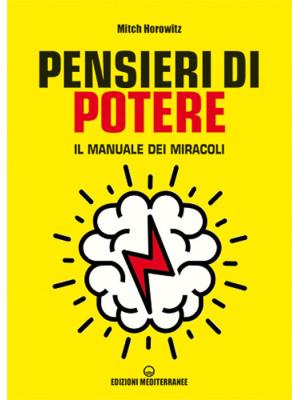 Pensieri di potere. Il manuale dei miracoli