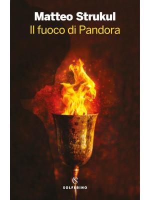 Il fuoco di Pandora