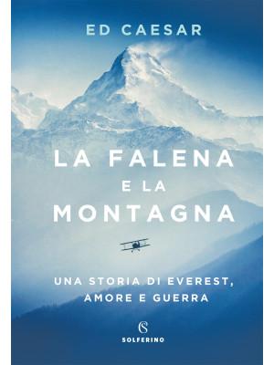 La falena e la montagna. Una storia di Everest, amore e guerra