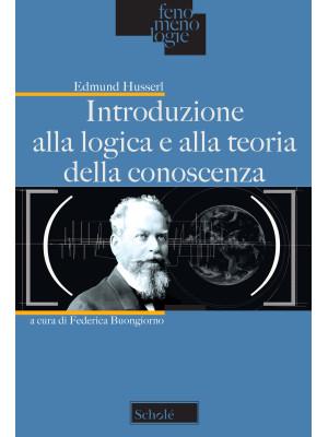 Introduzione alla logica e alla teoria della conoscenza