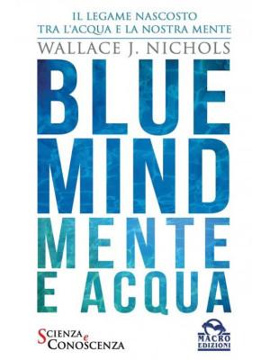 Blue Mind. Mente e acqua