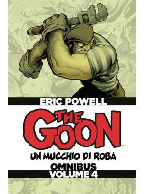 The Goon. Un mucchio di roba. Omnibus. Vol. 4