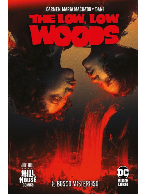The low low woods. Il bosco misterioso