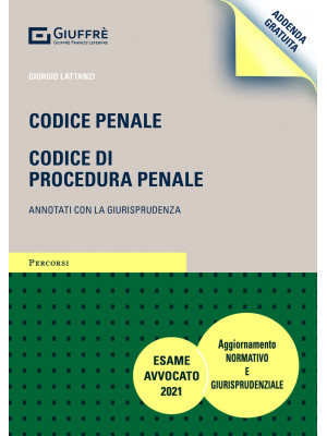 Codice penale. Codice di procedura penale. Annotati con la giurisprudenza. Addenda di aggiornamento normativo e giurisprudenziale.
