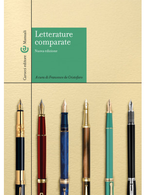 Letterature comparate. Nuova ediz.