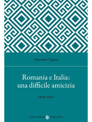 Romania e Italia: una difficile amicizia