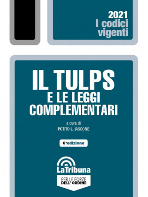 Il Tulps e le leggi complementari