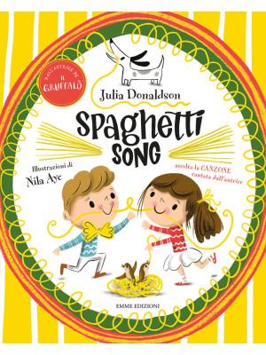 Spaghetti song. Ediz. a colori