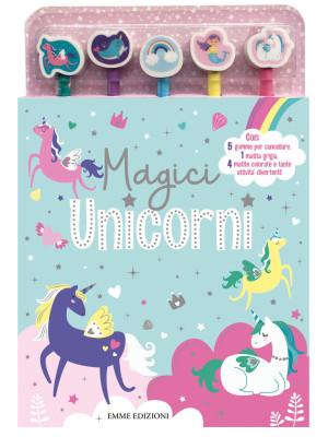 Magici unicorni. Ediz. illustrata. Con 5 gomme per cancellare. Con 5 matite