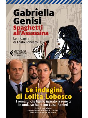 Spaghetti all'assassina. Le indagini di Lolita Lobosco. Vol. 5