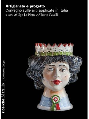 Artigianato e progetto. Convegno sulle arti applicate in Italia