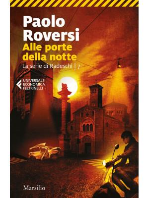 Alle porte della notte. La serie di Enrico Radeschi. Vol. 7