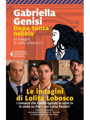 Dopo tanta nebbia. Le indagini di Lolita Lobosco. Vol. 7