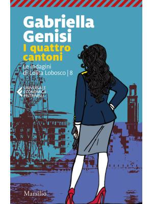 I quattro cantoni. Le indagini di Lolita Lobosco. Vol. 8