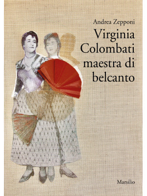 Virginia Colombati maestra di belcanto