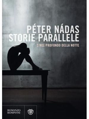 Storie parallele. Vol. 2: Nel profondo della notte