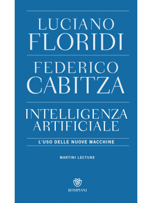 L'intelligenza artificiale. L'uso delle nuove macchine