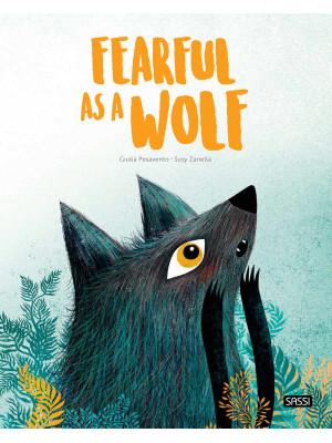 Fearful as a wolf. Ediz. a colori