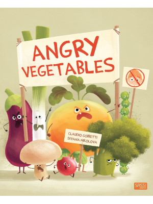 Angry vegetables. The factory of useless things. Ediz. a colori