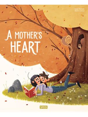 A mum's heart. Ediz. a colori