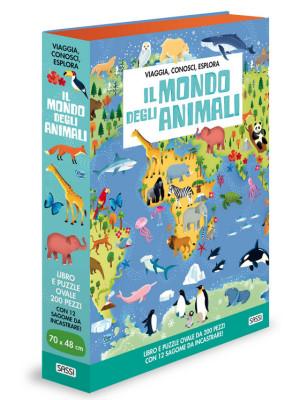Il mondo degli animali. Viaggia, conosci, esplora. Ediz. a colori