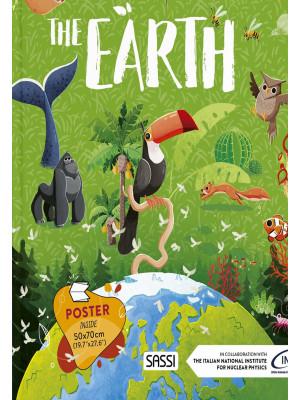Earth. What, how, why. Ediz. a colori. Con Poster