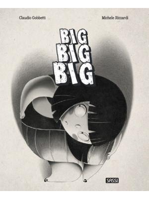 Big, big, big. Ediz. a colori