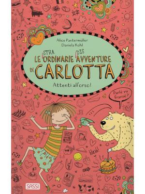 Attenti all'orso! Le (stra)ordinarie (dis)avventure di Carlotta