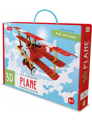 3D Plane. The History of Aviation. Travel, Learn and Explore. Ediz. a colori. Con modellino 3D