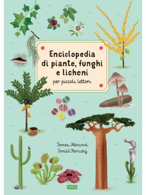 Enciclopedia di piante, funghi e licheni per piccoli lettori