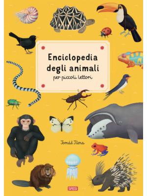 Enciclopedia degli animali per piccoli lettori. Nuova ediz.