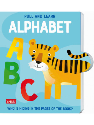 Pull and learn. The alphabet. Ediz. a colori