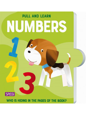 Pull and learn. Numbers. Ediz. a colori