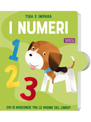 Tira e impara. I numeri. Ediz. a colori
