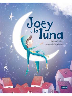 Joey e la luna. Ediz. a colori