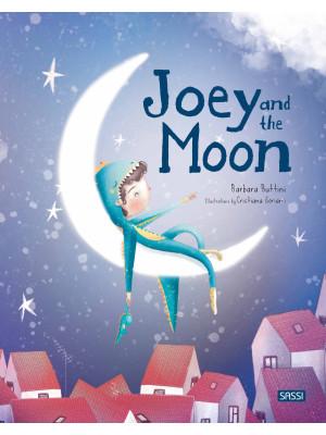 Joey and the moon. Ediz. a colori