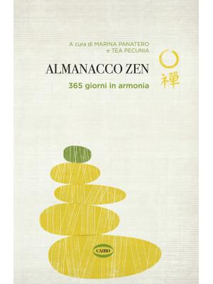 Almanacco zen. 365 giorni in armonia