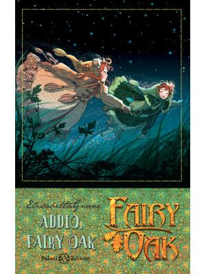 Addio, Fairy Oak. Fairy Oak. Nuova ediz.. Vol. 7