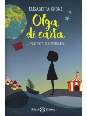 Il viaggio straordinario. Olga di carta. Con Poster