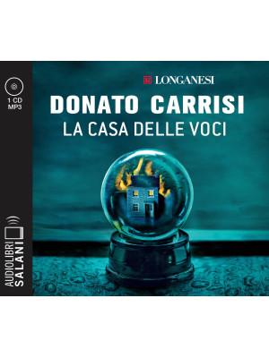 La casa delle voci letto da Alberto Angrisano. Audiolibro. CD Audio formato MP3