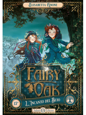 L'incanto del buio. Fairy Oak. Vol. 2