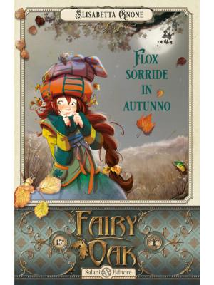 Flox sorride in autunno. Fairy Oak. Vol. 6