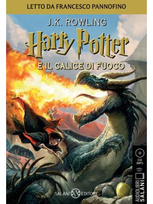 Harry Potter e il calice di fuoco. Audiolibro. CD Audio formato MP3. Vol. 4