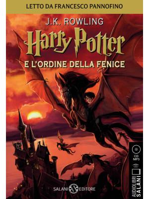 Harry Potter e l'Ordine della Fenice. Audiolibro. CD Audio formato MP3. Vol. 5