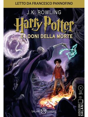 Harry Potter e i doni della morte. Audiolibro. CD Audio formato MP3. Vol. 7