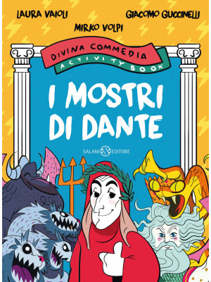 I mostri di Dante. Divina Commedia activity book