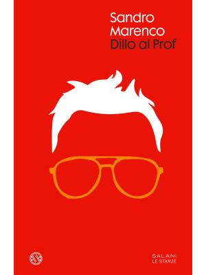 Dillo al Prof. Con Poster