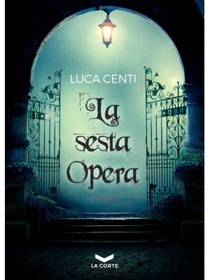 La sesta opera